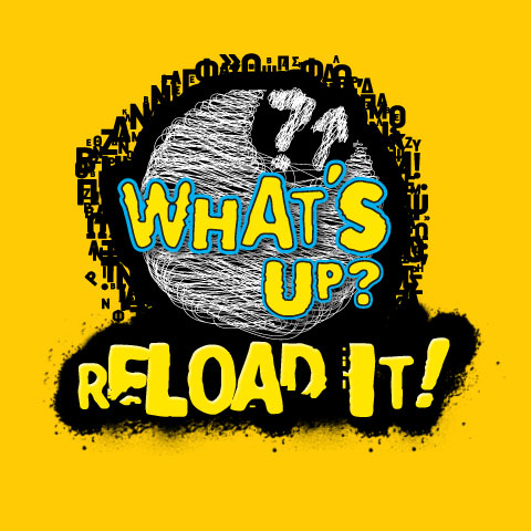 What΄s Up Reload it