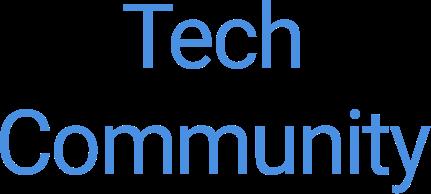 Tech Community