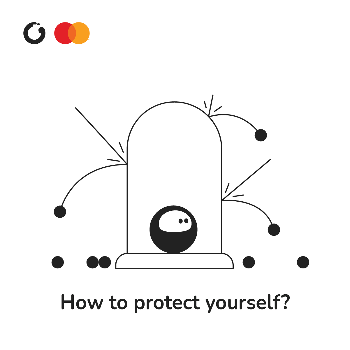 ZEN How To Protect Yourself